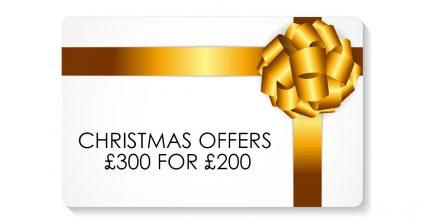Christmas Offer: £300 for £200