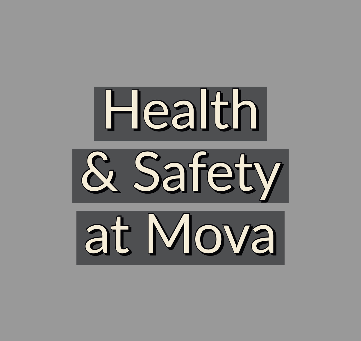 Health & Safety at Mova