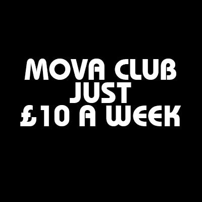Mova Club - £10 A Week